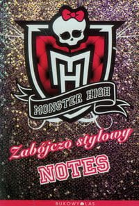 Monster High - Zabójczo stylowy notes